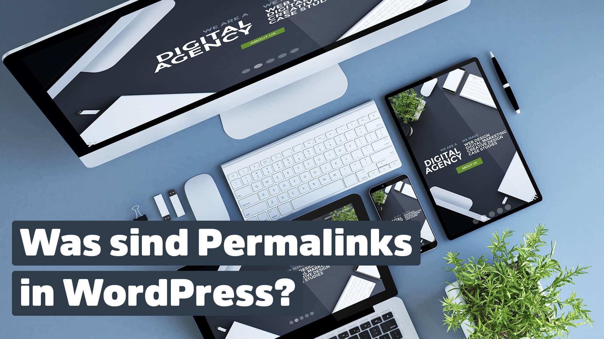Was sind Permalink in WordPress?