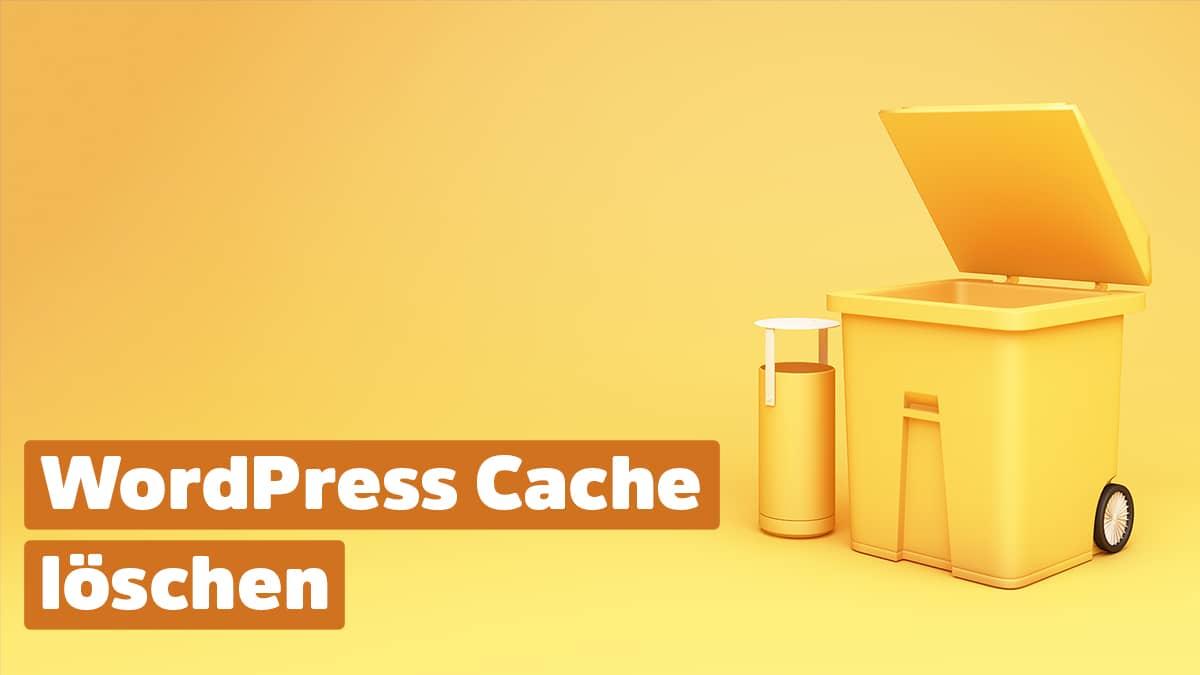 WordPress Cache leeren
