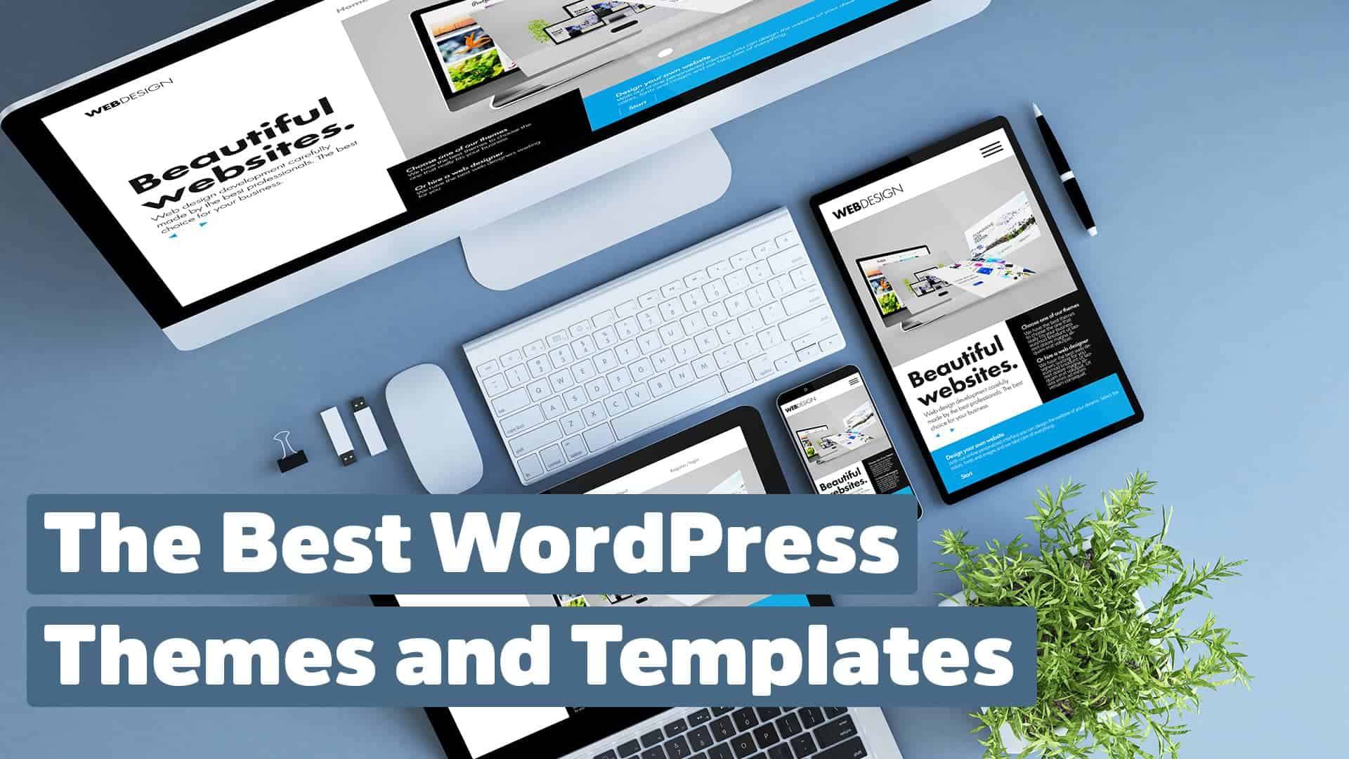 The best WordPress Themes & Templates   WPfellows